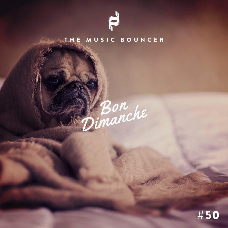 Playlist Bon dimanche #50