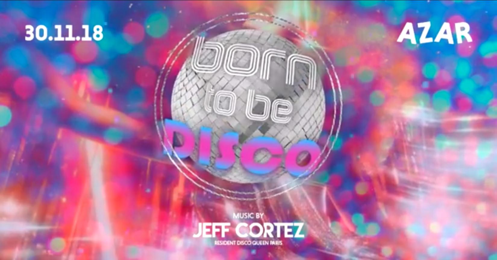 Born to be Disco - AZAR Club