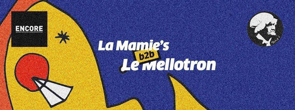 encore-pres-la-mamies-b2b-le-mellotron-all-night-long