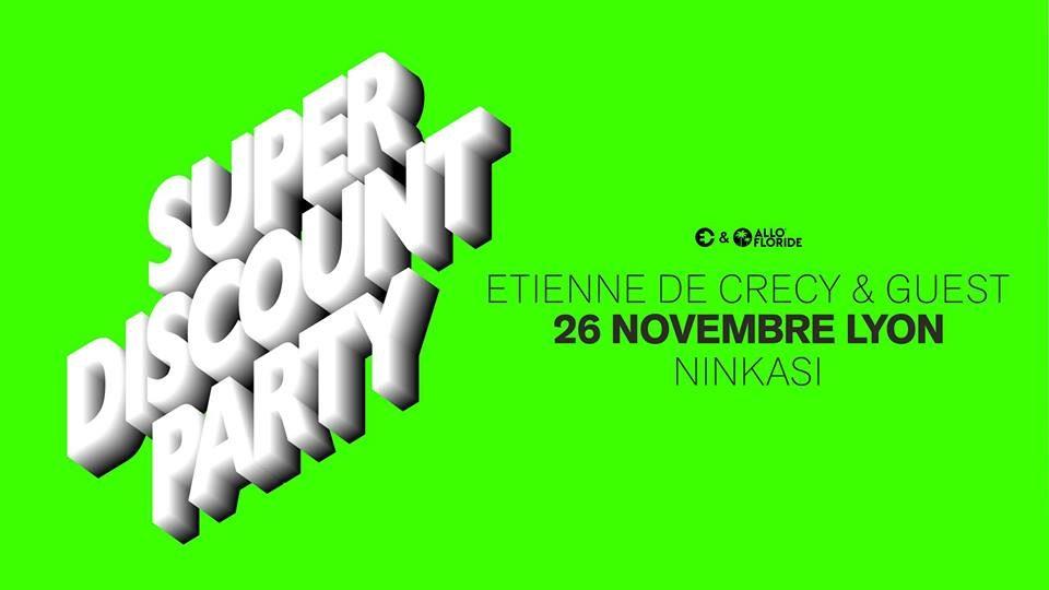 etienne-de-crecy-presente-super-discount-party-2611-ninkasi-lyon
