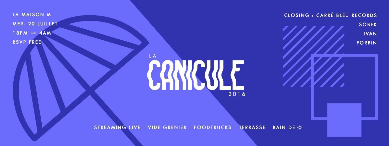 La Canicule #12 - Closing avec Carré Bleu Records