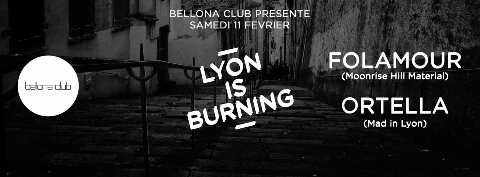 Lyon is burning #2 avec Folamour & Ortella