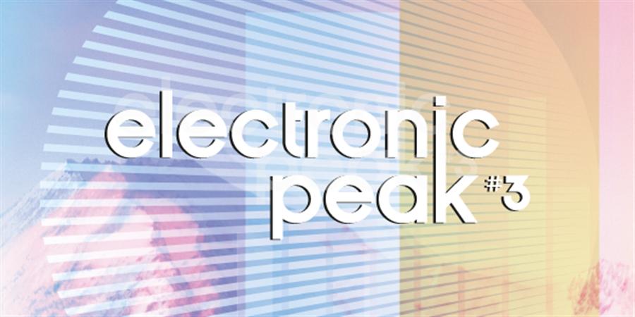 Electronic Peak Festival #3 Les Arcs