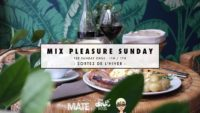 MIX Pleasure Sunday - Brunch