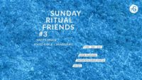 Sunday Ritual Friends #3 invite Mush