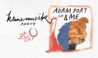 Zoo Corp pres. Keinemusik party w/ Adam Port b2b &ME