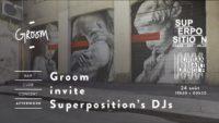 Afterwork : Groom invite Superposition's DJs