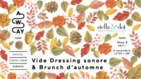 Vide dressing sonore & Brunch d'automne