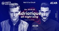 Nuits Sonores : Adriatique all night long + Shiffer (@AZAR)