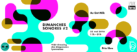 dimanches sonores got milk lyon