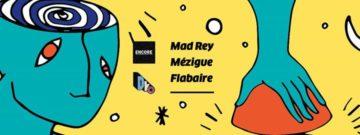 D.KO Records : Mad Rey - Mézigue - Flabaire