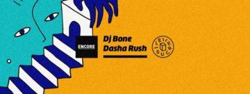 Dasha Rush & DJ Bone