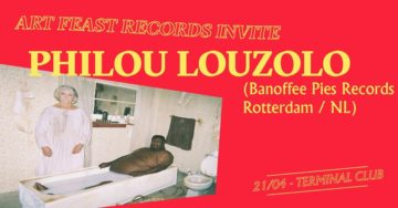 Art Feast Records invite : Philou Louzolo (Banoffee Pies Rec)