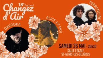 Davodka, Alice et Moi, Terrenoire au festival Changez d'Air