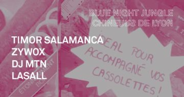 Le Dimanche Cool // Blue Night Jungle x Chineurs de Lyon