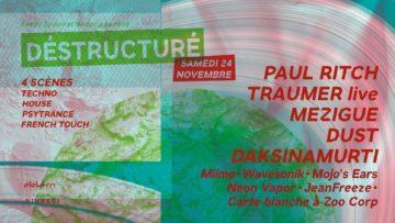 Déstructuré XXL : Paul Ritch, Traumer live, Mézigue, Dust
