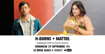 Mattiel + H-Burns au Brise Glace