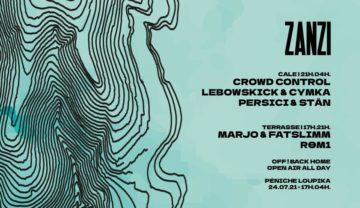 ZANZI | OFF! Crowd Control, Lebowskick & CYMKA, Persici & Stän, & more