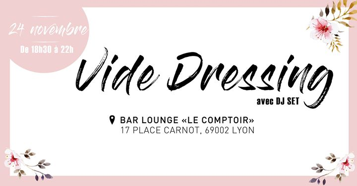 vide dressing du comptoir 3 heure bleue lyon. Black Bedroom Furniture Sets. Home Design Ideas